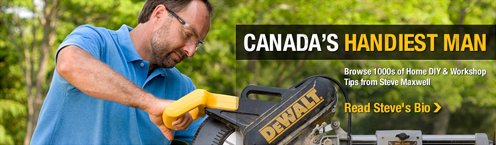 Find 1000s of Steve Maxwell home improvement and home workshop articles, blogs, photos and videos on SteveMaxwell.ca